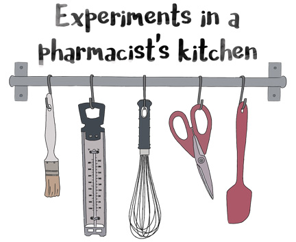 Experiments in a pharmacist's kitchen